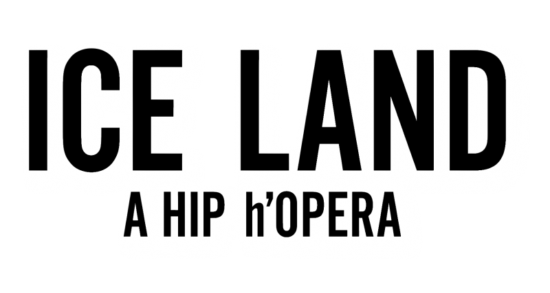 Ice Land: A Hip h'Opera